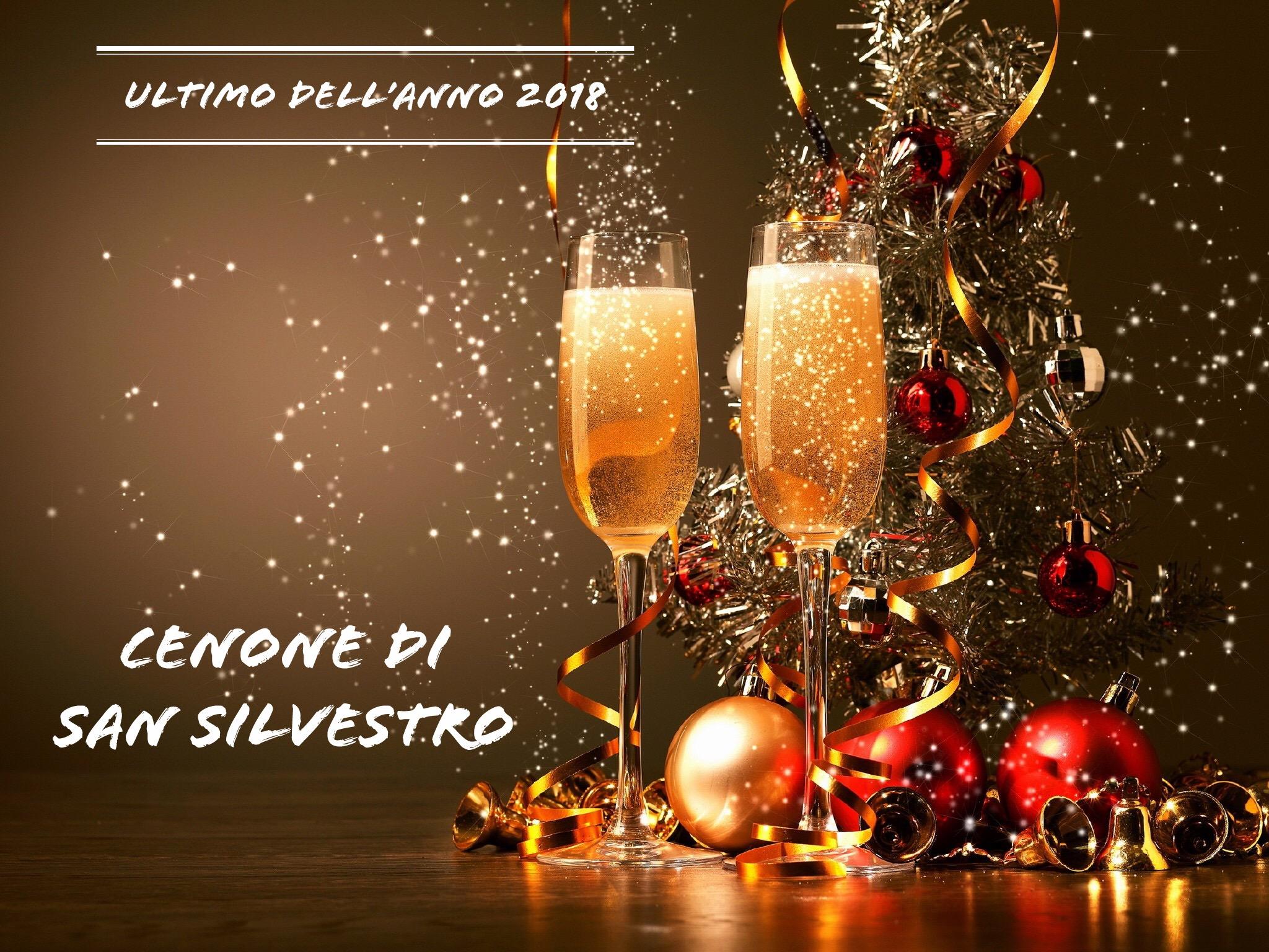 Cenone San Silvestro – Ultimo dell'Anno 2018